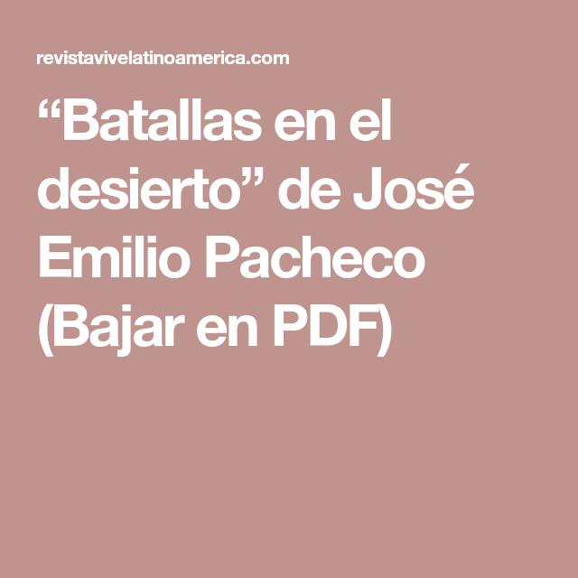 [Descargar] Las batallas en el desierto - José Emilio ...