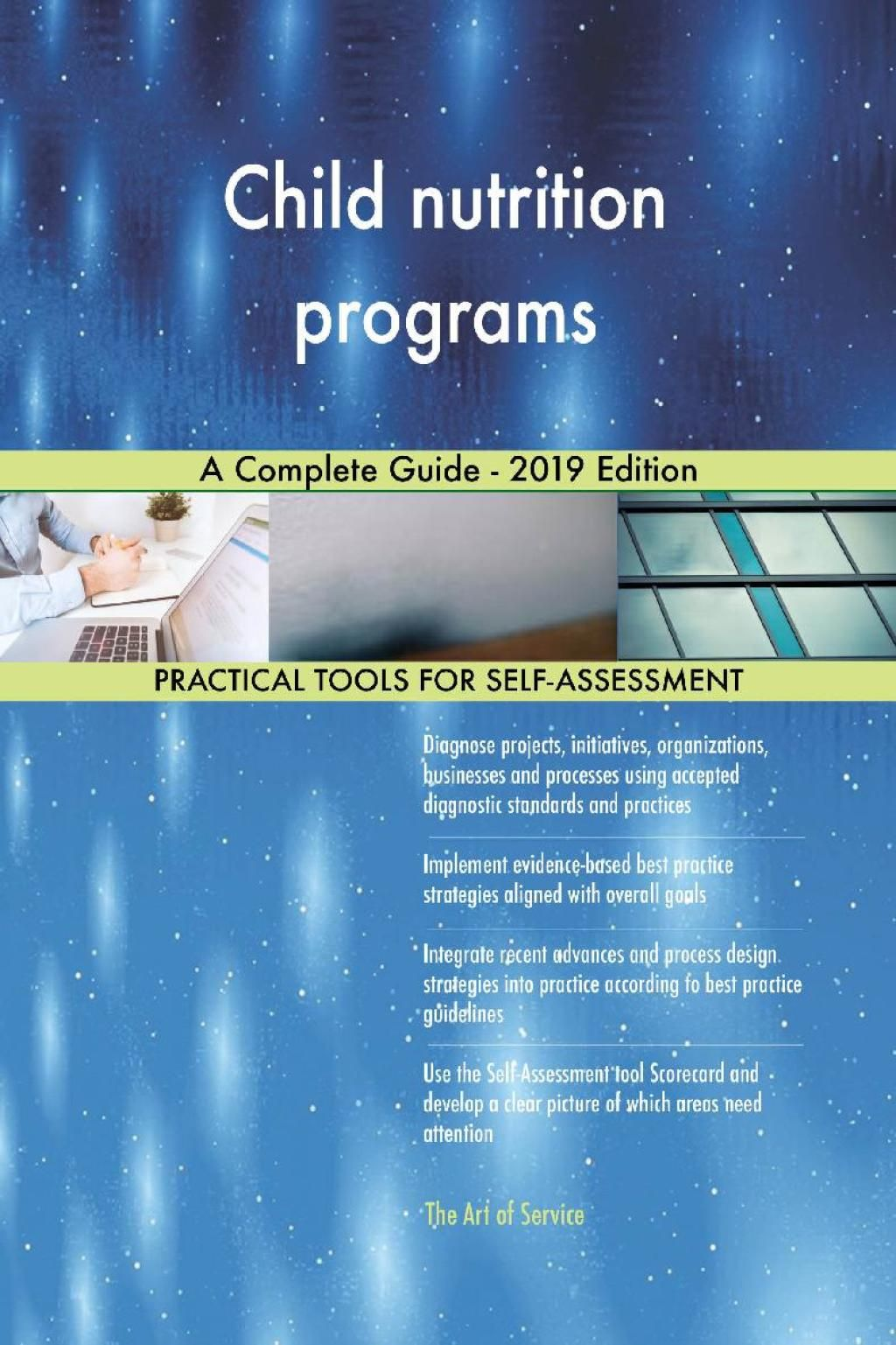 Child nutrition programs A Complete Guide - 2019 Edition (eBook) #childnutrition