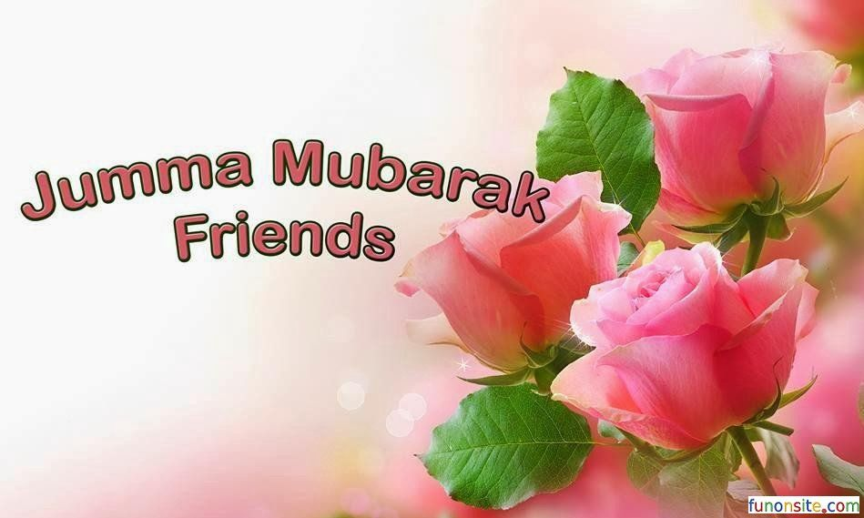 Jumma Mubarak Images New 2018 Free Download Islamic Jumma Mubarak Images Jumma Mubarak Mubarak Images