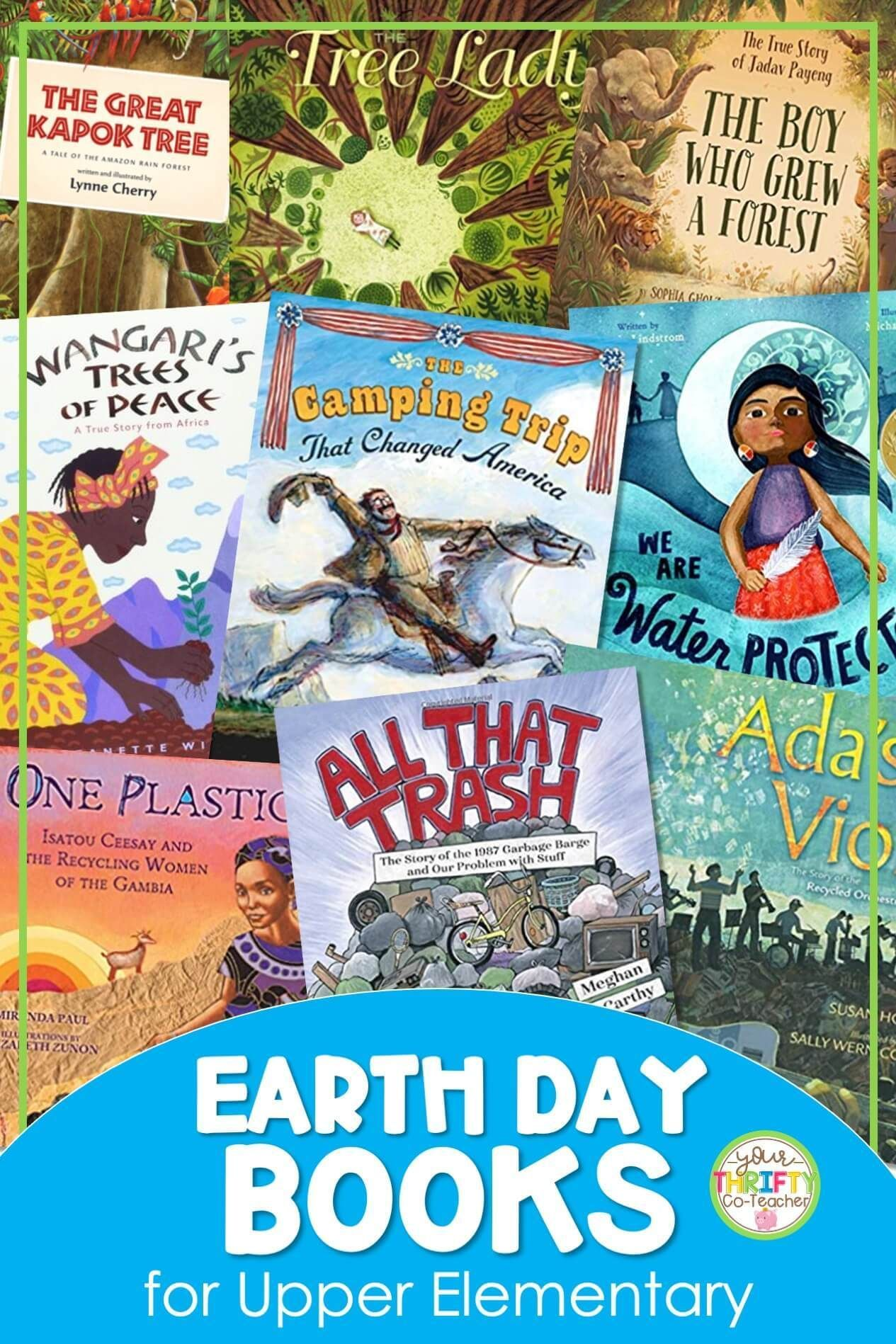 Earth Day Books For Upper Elementary Your Thrifty Co Teacher In 2021 Earth Day Activities Day Book Elementary Books Earth day read alouds
