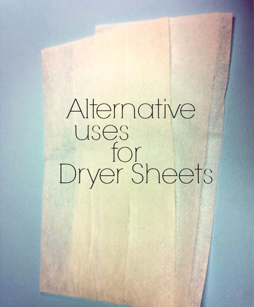 New uses for dryer sheets!