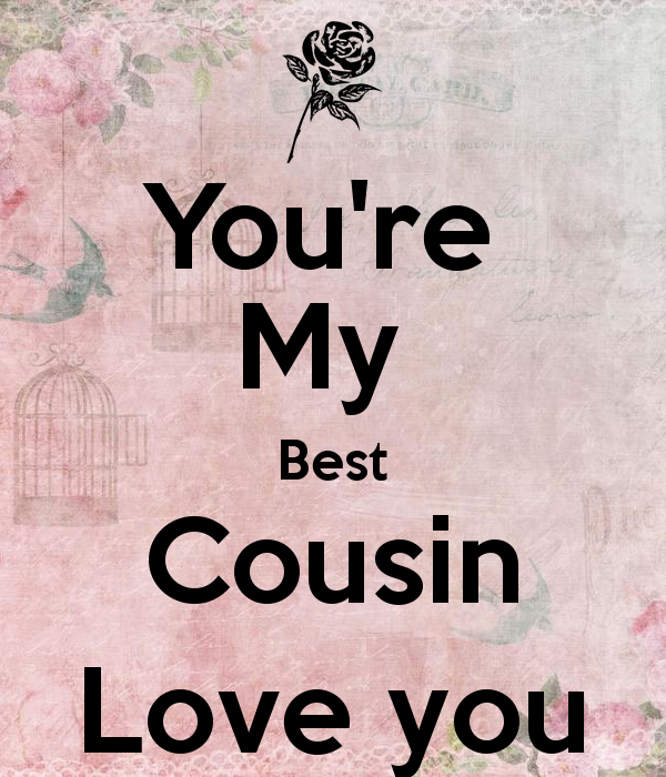 Youre My Best Cousin Love You For Raihaan My Favorite Cousin
