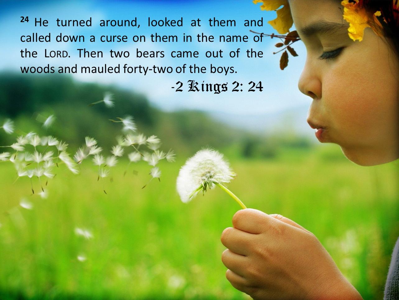 Obv 14 2 King 2 24 Elijah Summons Bears To Get Back At 42