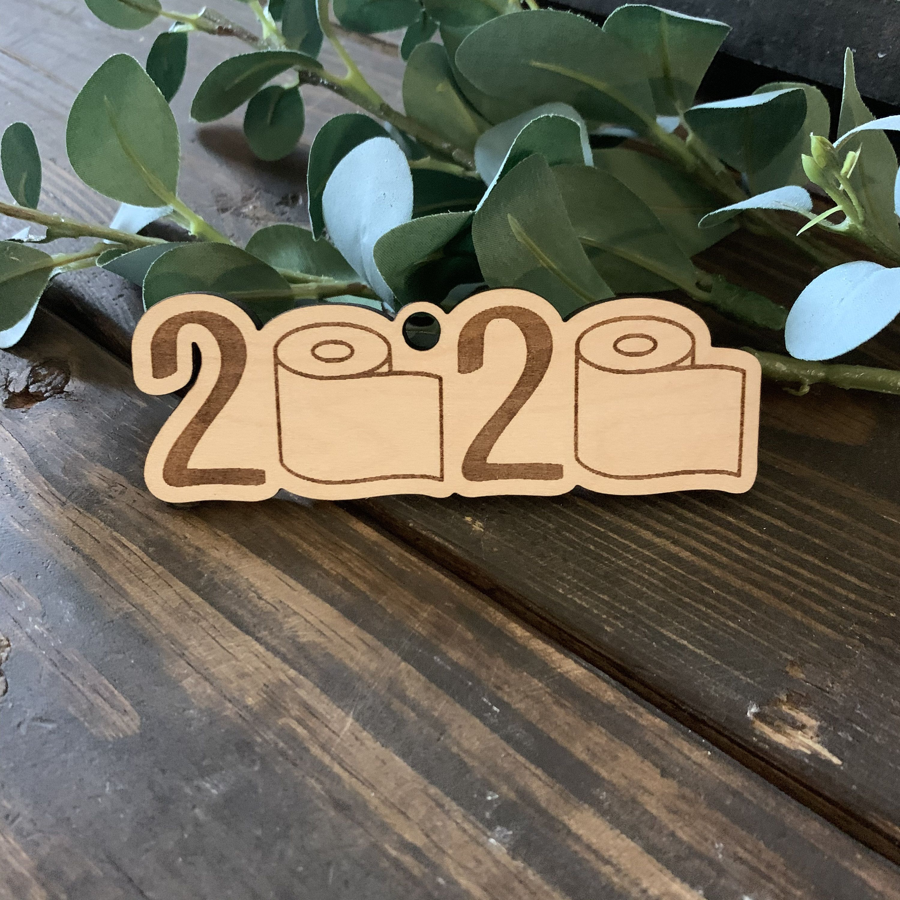 2020 Toilet Paper Ornament Class of 2020 Engraved Wood
