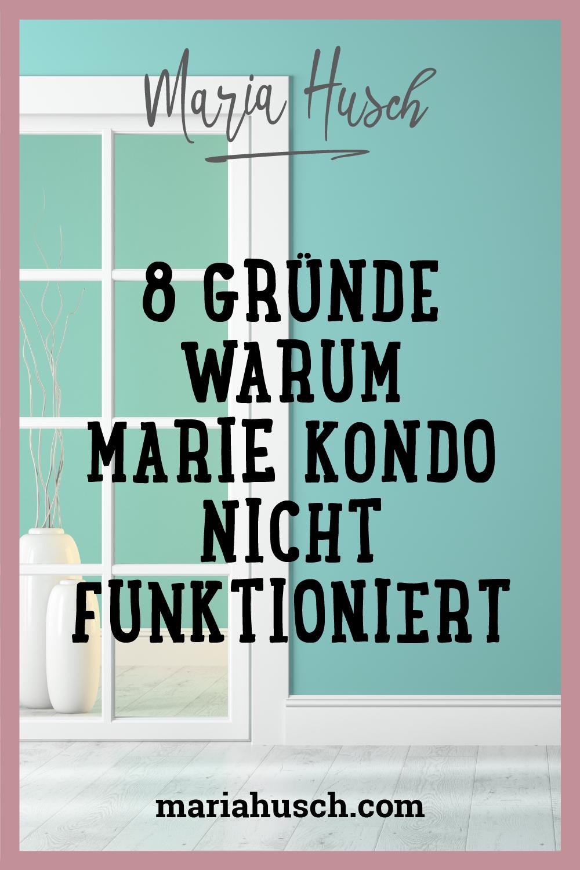 Ordnung mit Marie Kondo Warum es (für mich) nicht