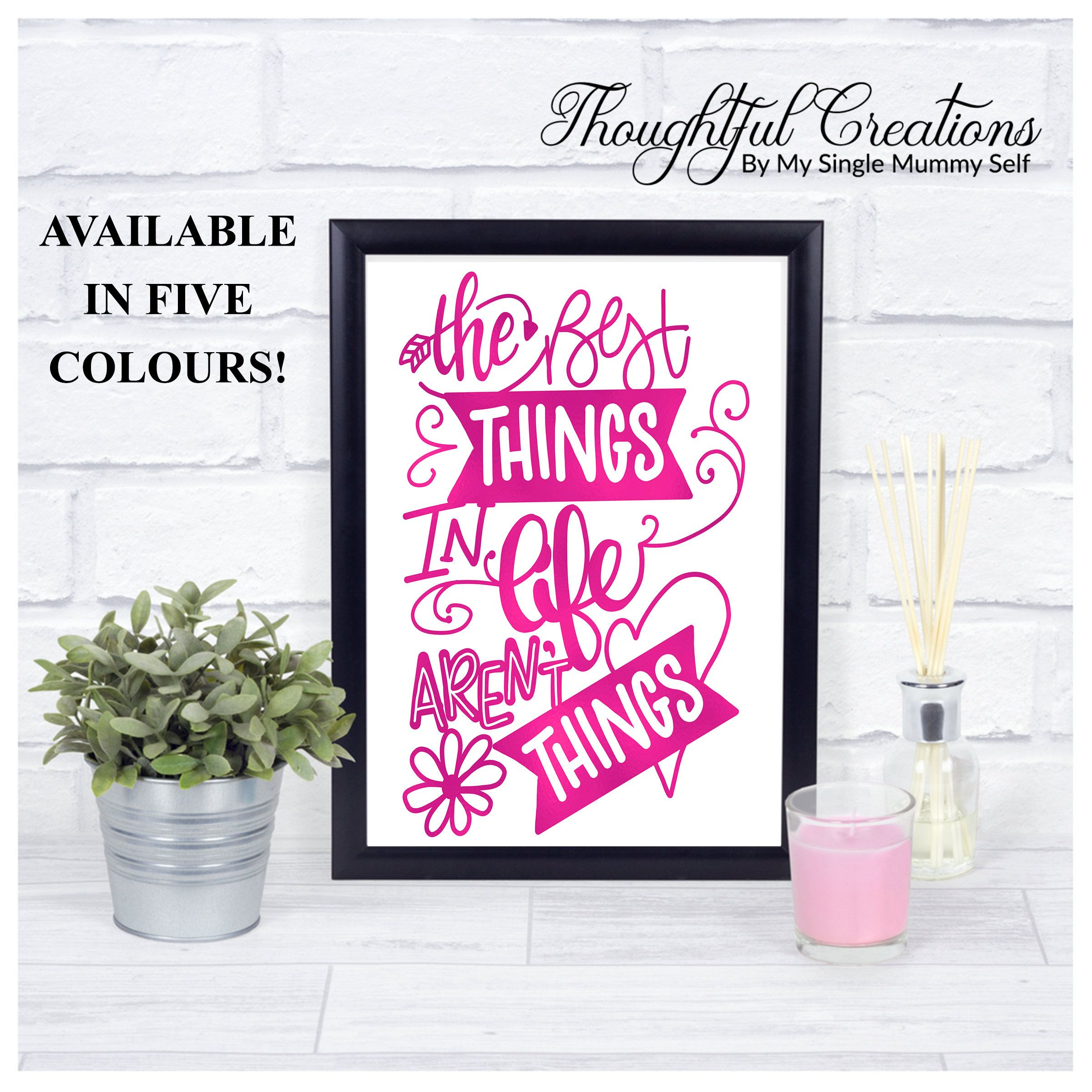 Inspirational Quote Print Wall Art Home Decor The Best Things In Life Aren T Office Unframed Quotes