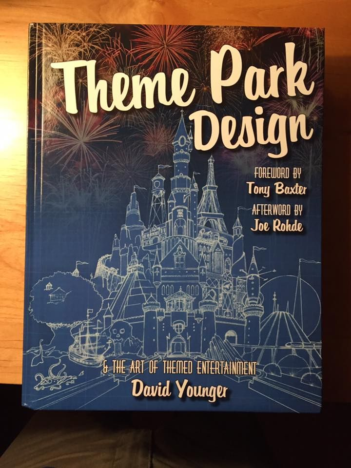 Theme Park Design The Art Of Themed Entertainment By David Younger
