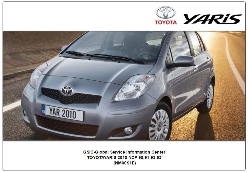 Toyota Yaris Ncp90 91 92 93 Nm00s1e Gsic Workshop Manual