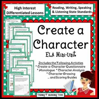 Characterization Mini-Unit Create a Character, Character Analysis - character analysis