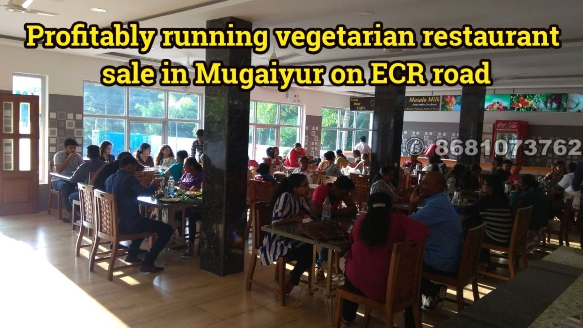 Profitably Running Vegetarian Restaurant Sale In Mugaiyur On Ecr Road In 2020 Vegetarian Restaurant Commercial Property For Sale Commercial Property