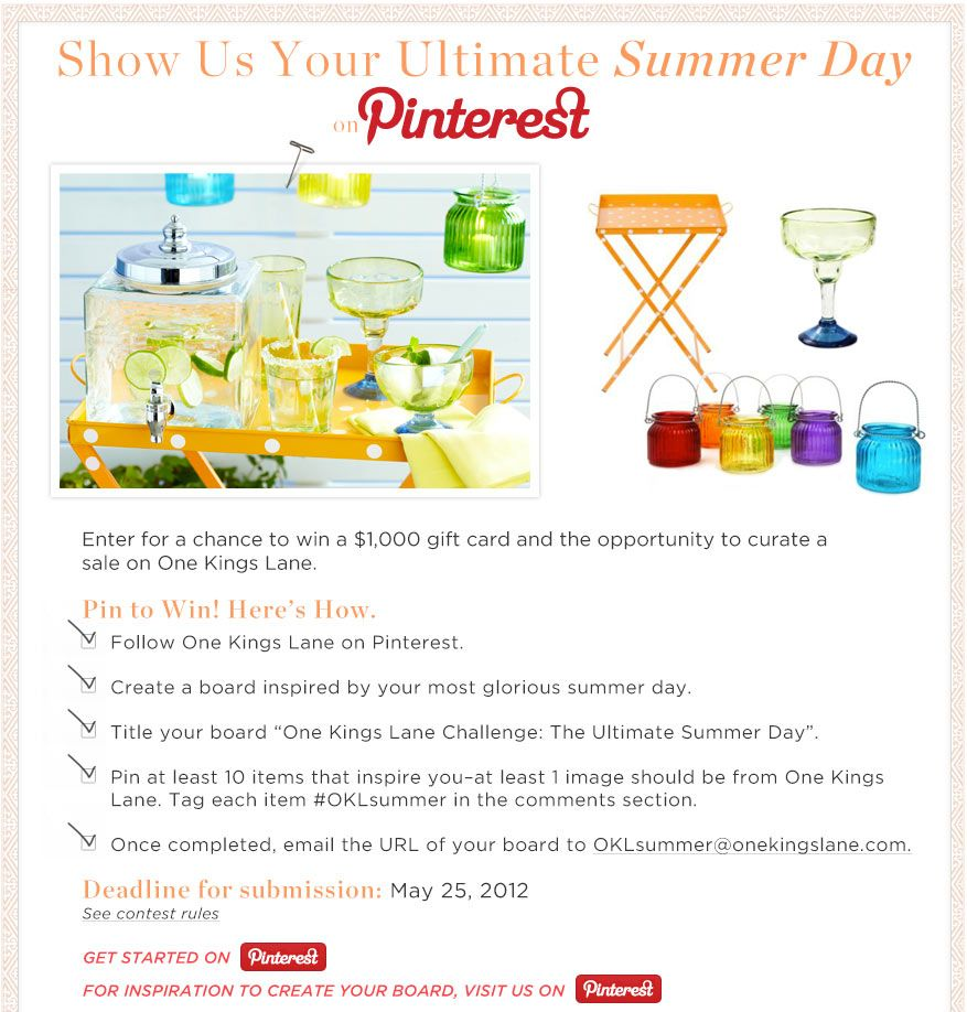 One Kings Lane - Your Ultimate Summer Day! Win a chance to be a curator on this cool home design website.