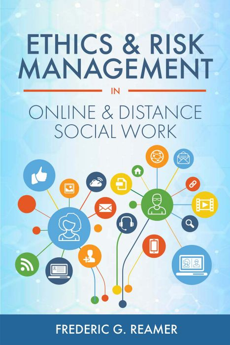 Ethics And Risk Management In Online And Distance Social Work Social Work Risk Management Social Work Practice