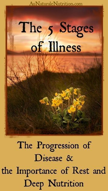 5 Stages of Illness: Are You Headed in the Right Direction? The 5 Stages of Illness: Where are You?  The progression of disease and the importance of rest, self-care, and deep nutrition to recuperate.  By Jenny at The 5 Stages of Illness: Where are You?  The progression of disease and the importance of rest, self-care, and deep nut...