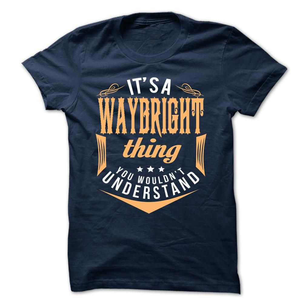 [Popular Tshirt name tags] WAYBRIGHT  Coupon 5%  WAYBRIGHT  Tshirt Guys Lady Hodie  SHARE and Get Discount Today Order now before we SELL OUT  Camping administrators