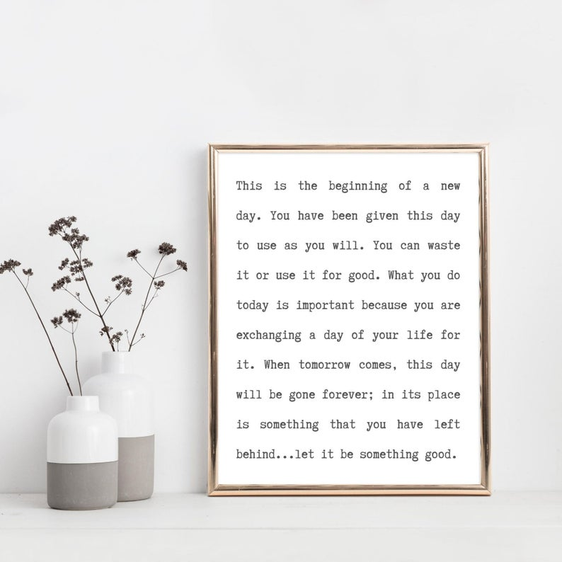 This Is The Beginning Of A New Day Inspirational Quote Etsy Affordable Wall Art Online Printing Companies New Home Quotes