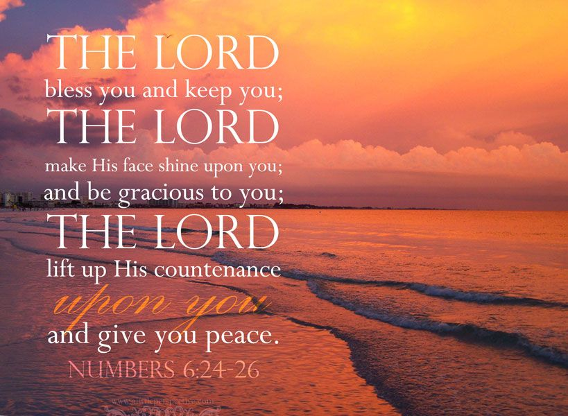 The Lord Bless You Keep You The Lord Make His Face Shine Upon You Be Gracious To You The Lord Christian Quotes Verses Scripture Verses You Are The Father
