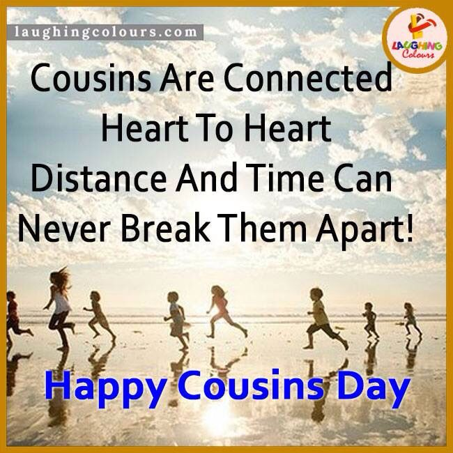 Cousin day favorite quotes pinterest cousin day urtaz Gallery