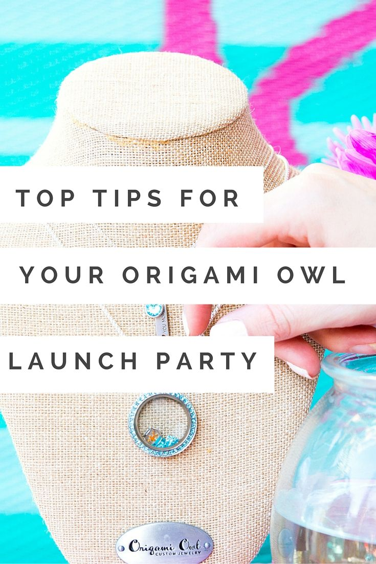 The ultimate list of how to throw a successful Origami Owl Launch Party. Click to read what to do when you begin your journey as an Origami Owl Independent Designer.