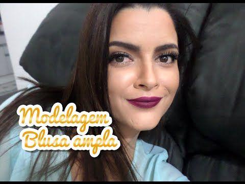Modelagem Blusa Ampla - YouTube