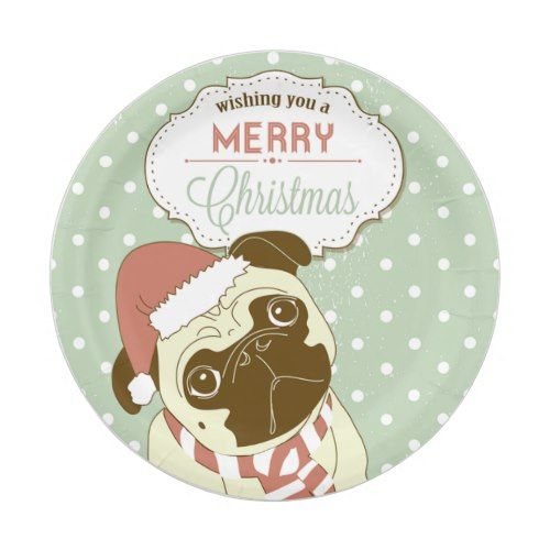Merry Christmas Pug Paper Party Plates  sc 1 st  Pinterest & Merry Christmas Pug Paper Party Plates | Merry