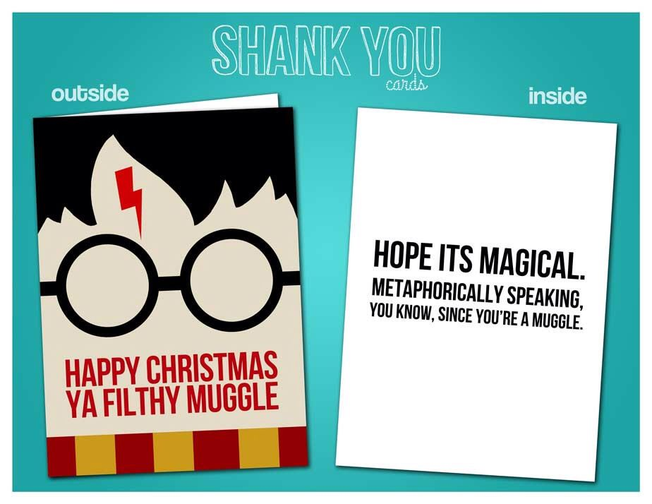 Ya Filthy Muggle | Harry Potter Christmas Card by ShankYouCards on ...
