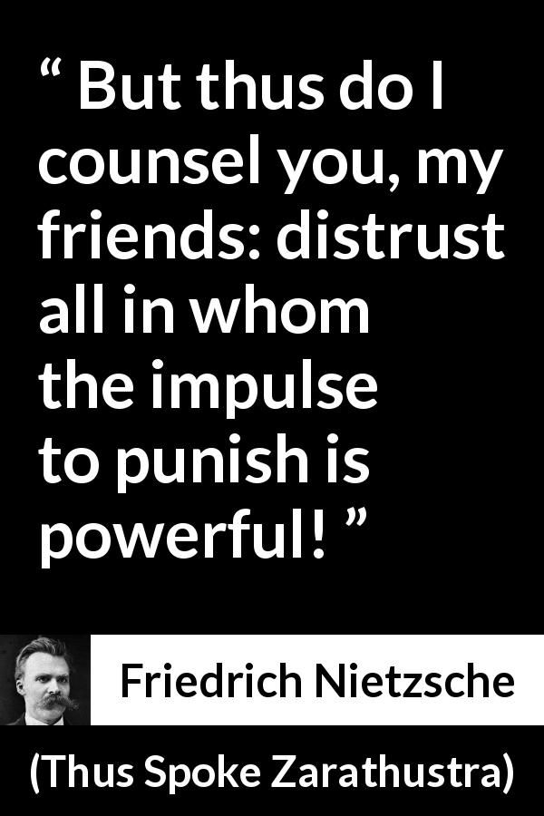 Friedrich Nietzsche Quote About Punishment From Thus Spoke