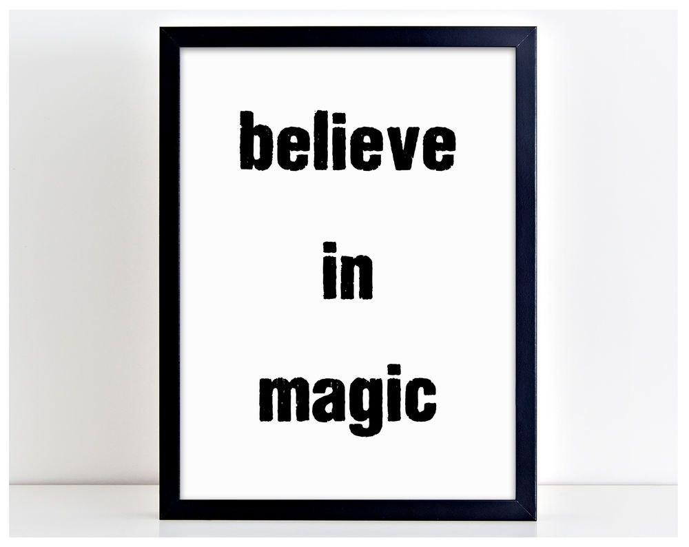 Believe in Magic Kids Magician Word Art Quality Poster Print Typography Gift PP3