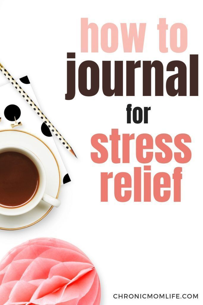 Stress Relief Quotes How to Start Journaling for Stress Relief - Chronic Mom Life
