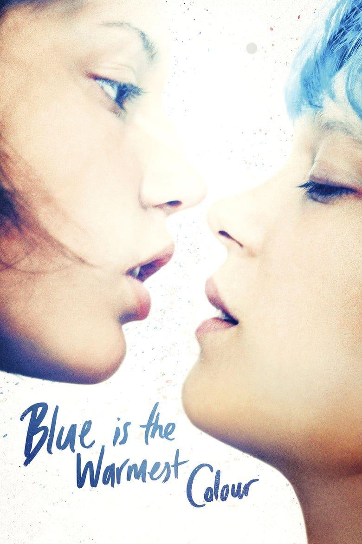Blue Is The Warmest Color Teljes Film Magyarul Videa Blueisthewarmestcolor Hungary Magyarul Telj Blue Is The Warmest Colour Warm Colors Best Movie Sites