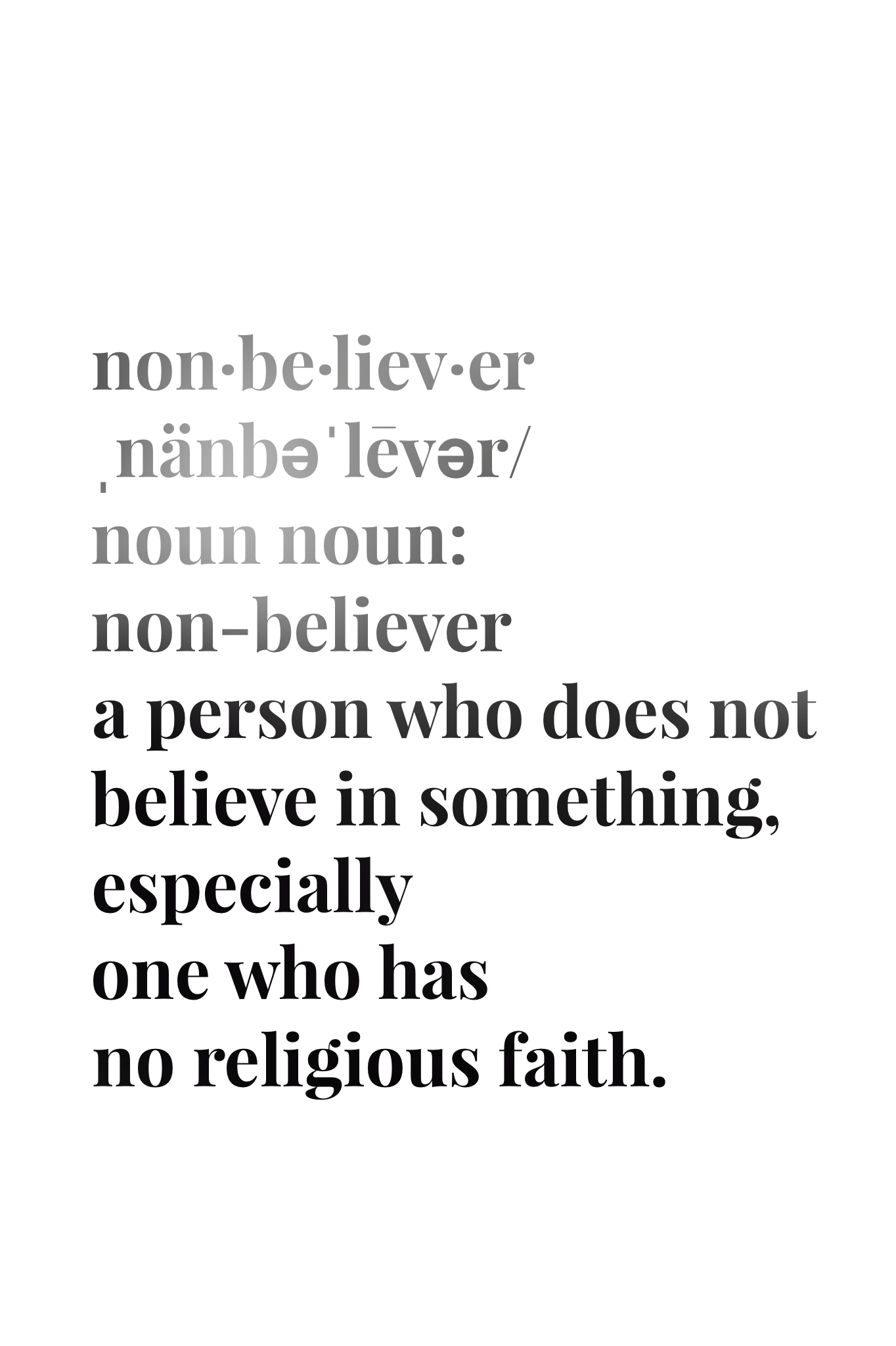 nonbeliever. the definition series. // #atheist #nonbeliever | z