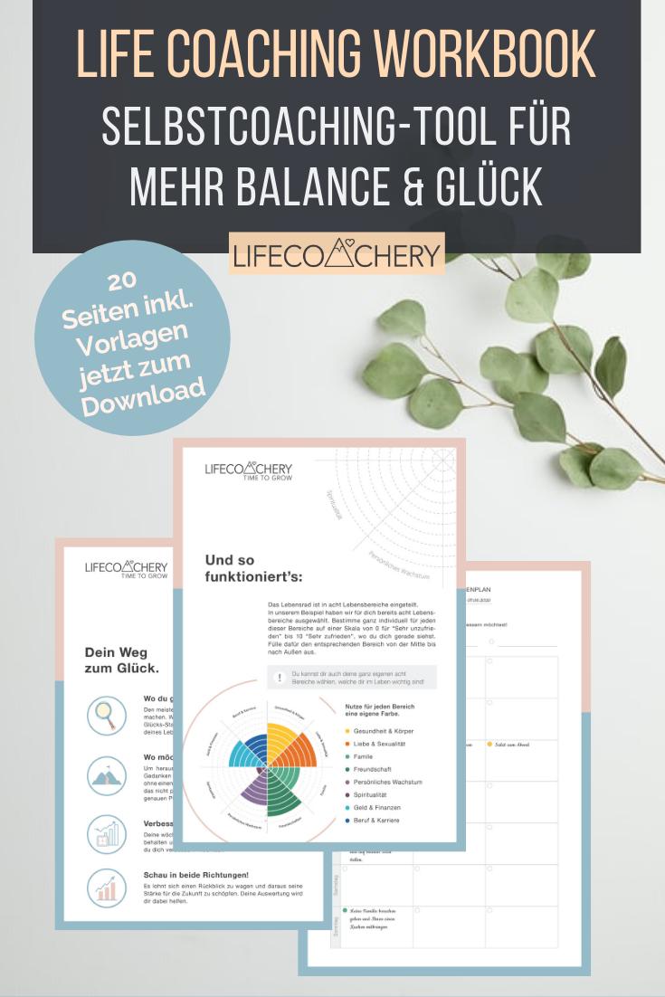 Life Coaching Tool Workbook Fur Mehr Balance Gluck In Deinem Leben In 2020 Selbstliebe Lernen Coaching Leben Coaching Tools
