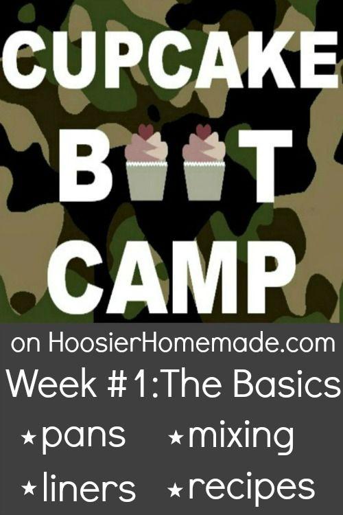 Cupcake Boot Camp The Basics From Hoosierhomemade Com With