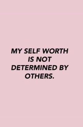 What is your worth? Be yourself quotes, Comparison