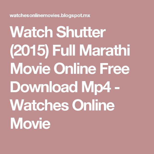 watch shutter 2015 full marathi movie online free