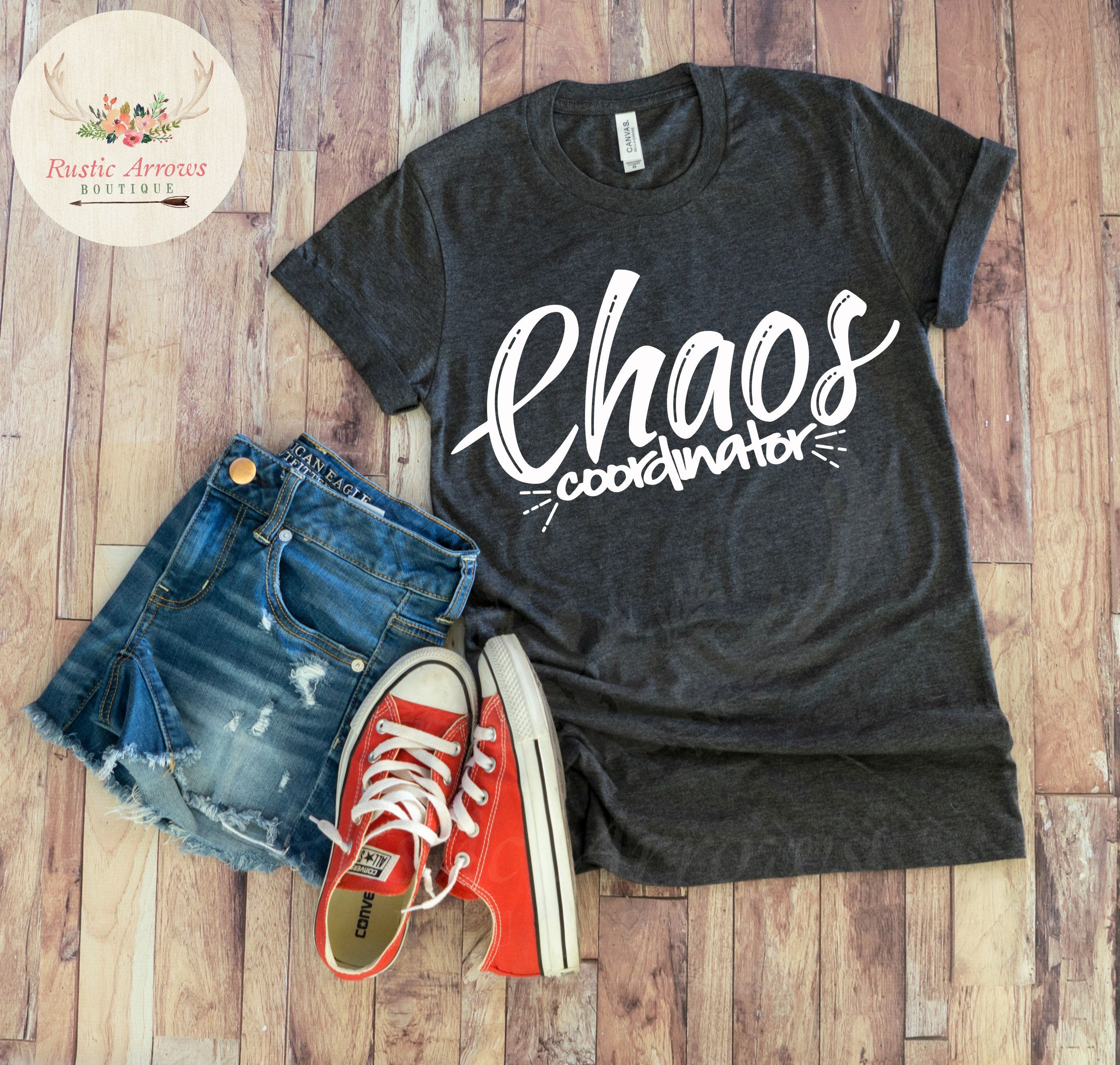 7764b748a6d3 Chaos Coordintor tshirt for women. Mom tshirt can be customized with your  color choice and comes in a variety of sizes and colors.
