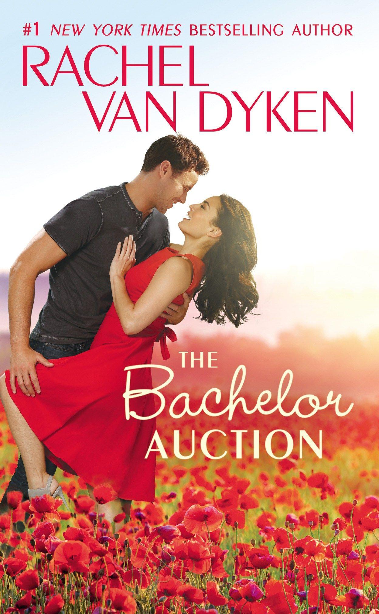 Rachel Van Dyken - The Bachelor Auction / #awordfromJoJo #ContemporaryRomance #RachelVanDyken