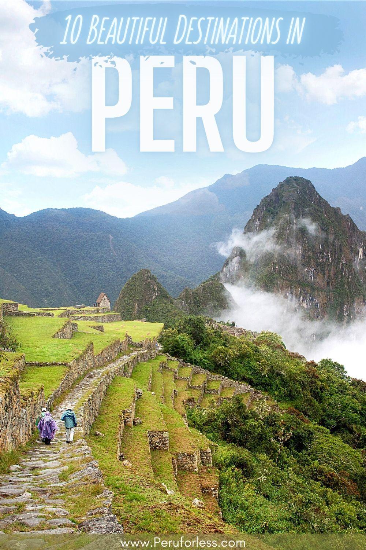 Top Peru Destinations - Our Expert List of 10 Beau