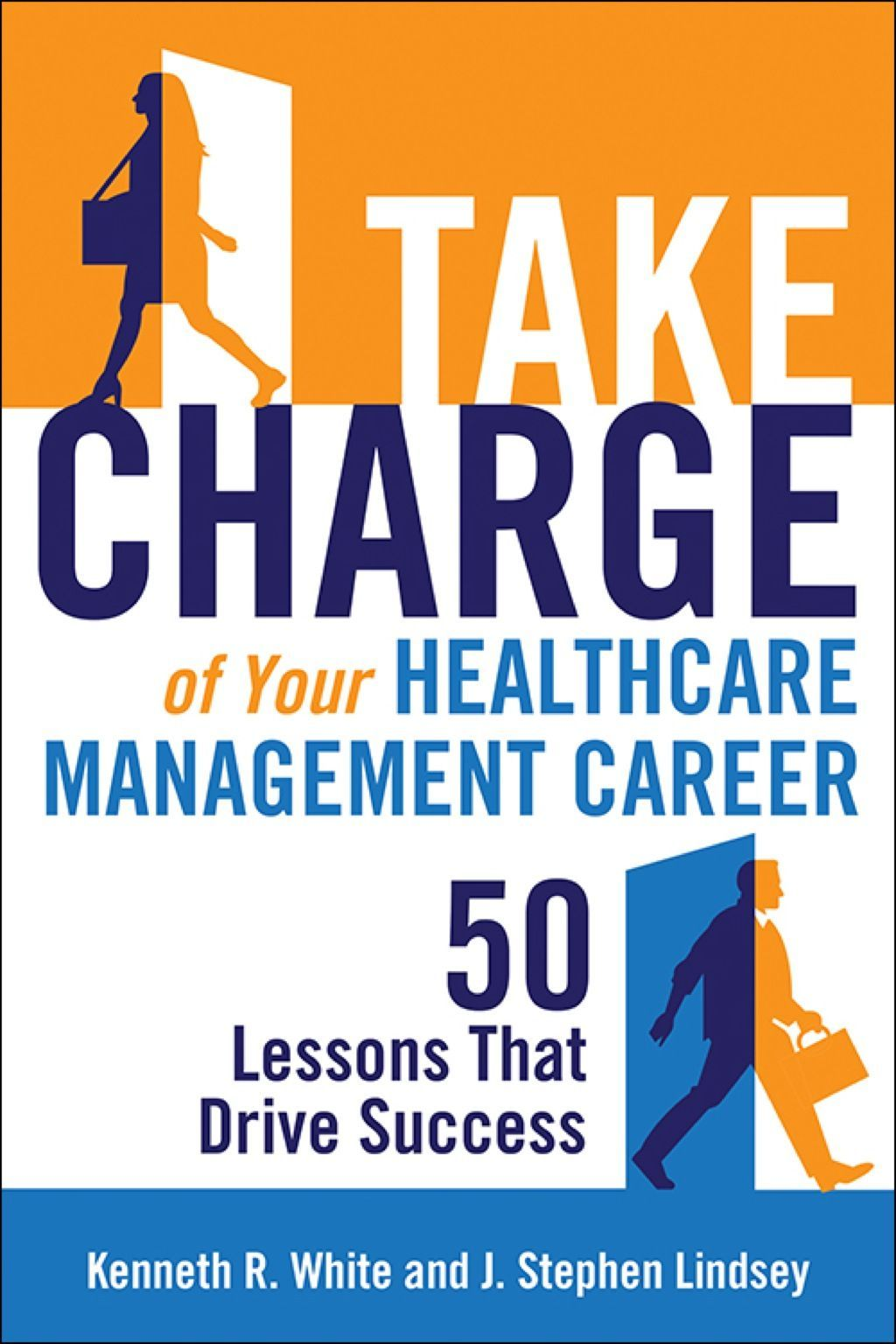 Take Charge of Your Healthcare Management Career 50