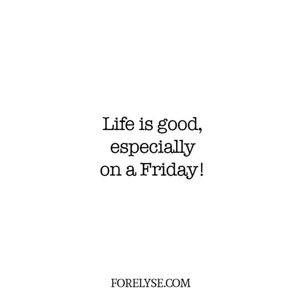 Friday Quotes Tgif Cute Quotes Funny Quotes Weekend Quotes Weekend Vibes Fashion Quotes Black And Its Friday Quotes Friday Quotes Funny Weekend Quotes