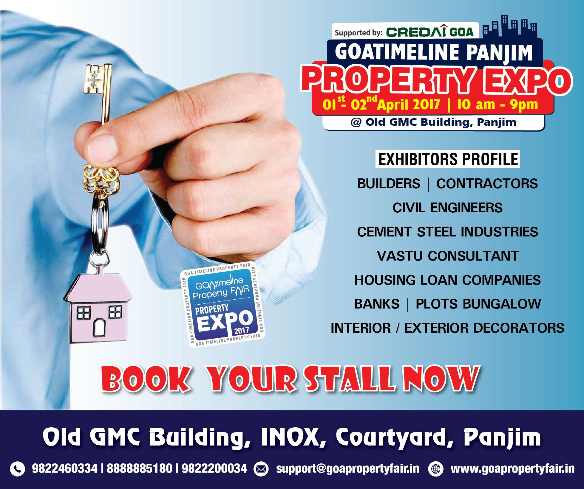 Call To Book Your Stall The Goa Timeline Property Expo In Panjim Is On The 1st And 2nd April 2017 Stall Booking Builder Contractor Supportive 2017 Interiors