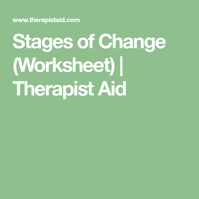 Stages Of Change Worksheet Therapist Aid Social Work