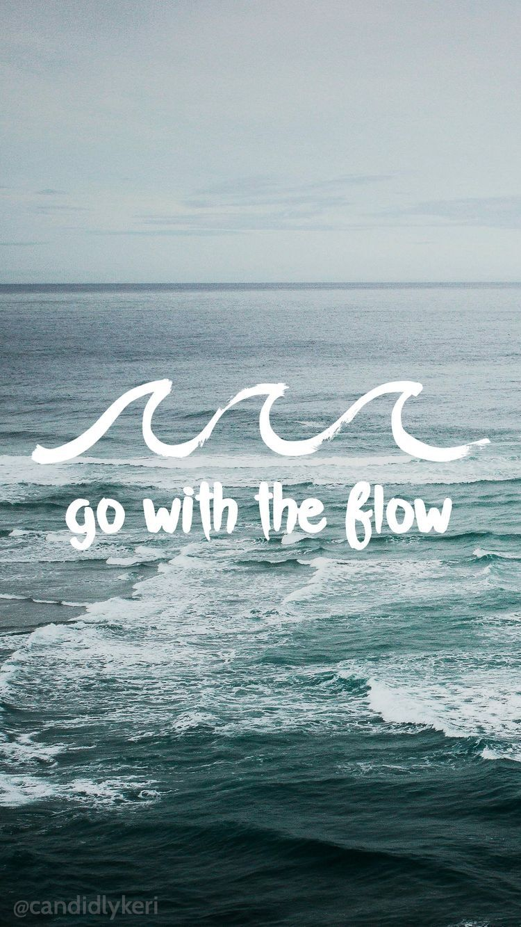 Go With The Flow In Life Take It Easy Just Breathe Quotes