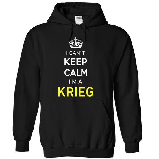 I Cant Keep Calm Im A KRIEG - #teacher gift #gift bags. TRY => https://www.sunfrog.com/Names/I-Cant-Keep-Calm-Im-A-KRIEG-Black-16981266-Hoodie.html?68278