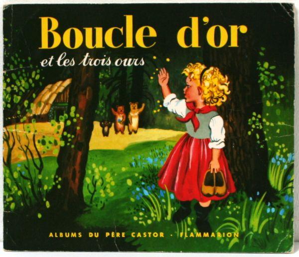 Boucle D Or Et Les Trois Ours Pere Castor Illustre Par Gerda Muller Album Du Pere Castor Www Lamerelipopette Com Boucle D Or Conte Conte Enfant