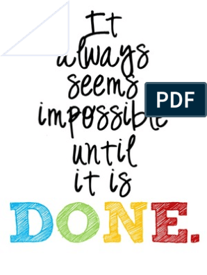 NEW Classroom Motivational POSTER It Always Seems Impossible Until It/'s Done