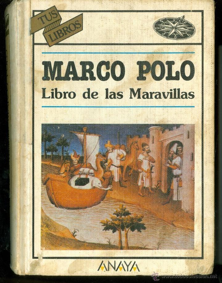 Viajes : [libro de las cosas maravillosas del Oriente] / Marco Polo ...