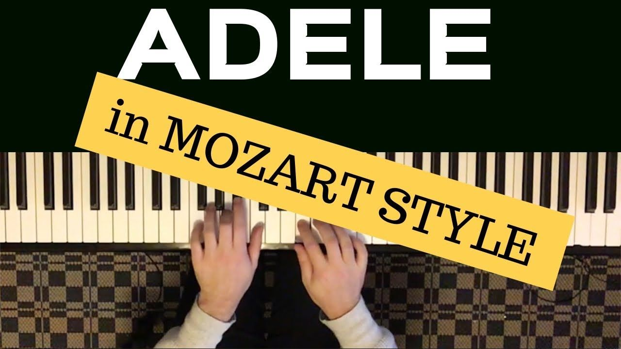 Adele Make You Feel My Love Piano Cover Mozart Style By Paul