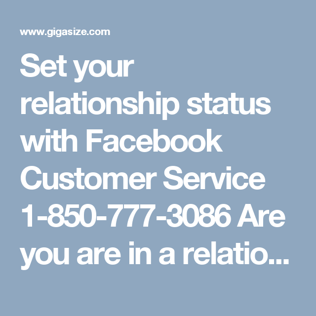 Set Your Relationship Status With Facebook Customer Service