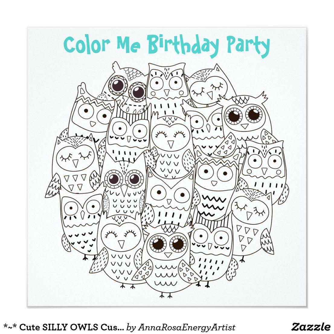 Cute Silly Owls Customizable Color Me Birthday Invitation Zazzle Com Birthday Invitations Its My Birthday Birthday Invitations Kids