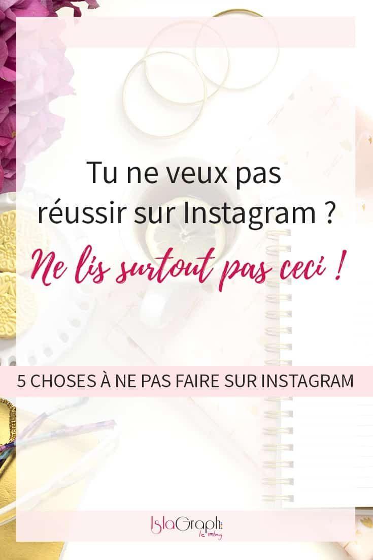 5 erreurs que tu ne devrais pas faire sur instagram